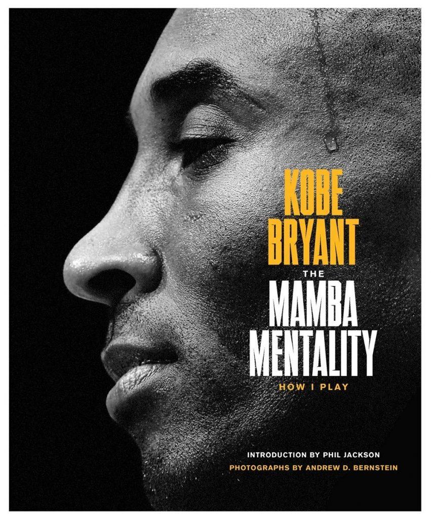 Kobe Bryant The Mamba Mentality
